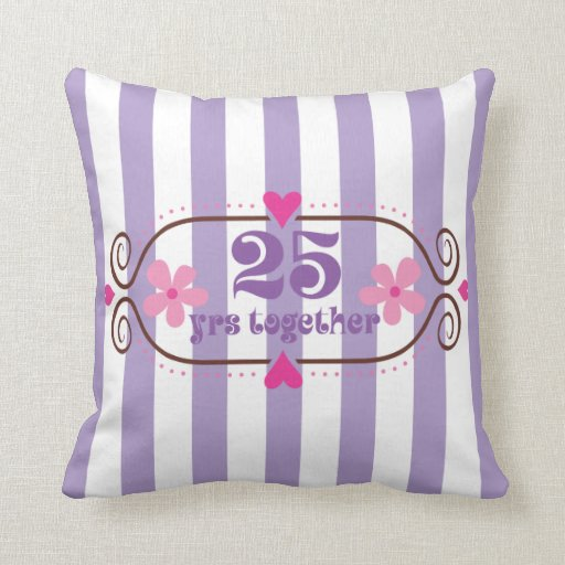 25th Anniversary 25 Years Together Pillows