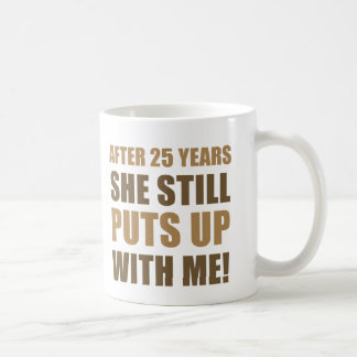 25th Anniversary Humor For Men Coffee Mug