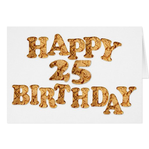 25th Birthday card for a cookie lover