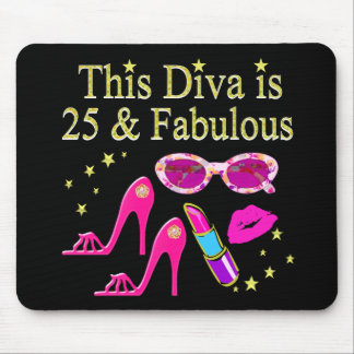 25TH BIRTHDAY FABULOUS DIVA DESIGN MOUSE PAD