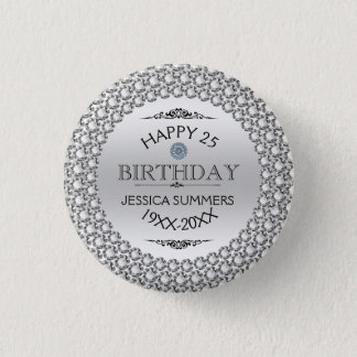 25th Birthday-Silver & White Diamonds Template 3 Cm Round Badge