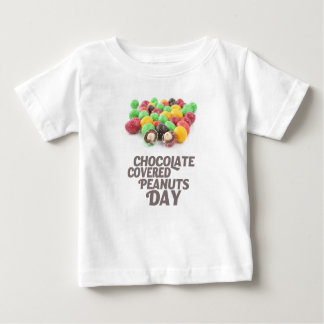 25th February - Chocolate-Covered Peanuts Day Baby T-Shirt