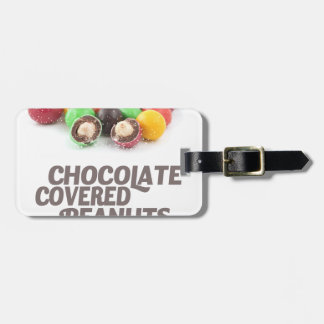 25th February - Chocolate-Covered Peanuts Day Luggage Tag