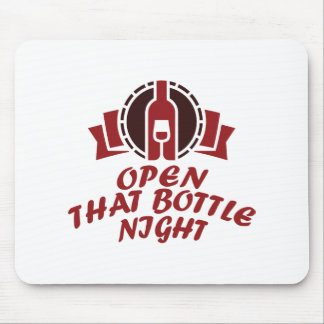 25th February - Open That Bottle Night Mouse Pad