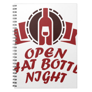 25th February - Open That Bottle Night Spiral Notebook