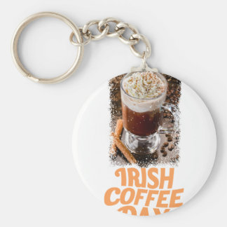 25th January - Irish Coffee Day Basic Round Button Key Ring