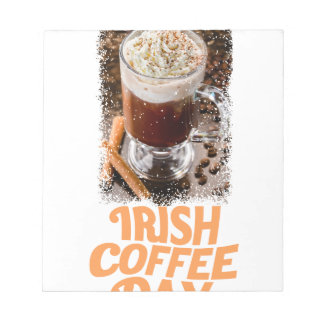 25th January - Irish Coffee Day Notepad