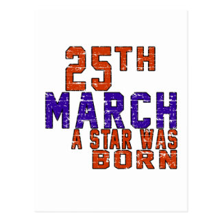 25th March a star was born Post Card