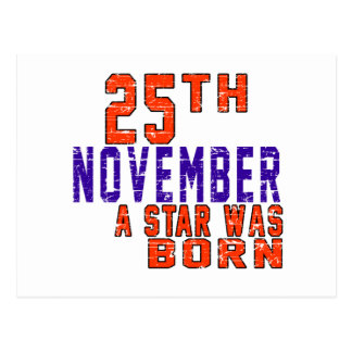 25th November a star was born Post Card