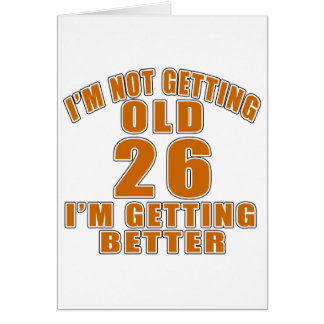 26 I Am Getting Better Card