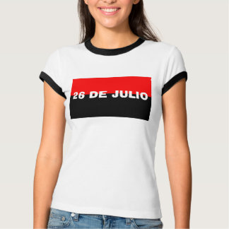 26 of Cuba July T-Shirt