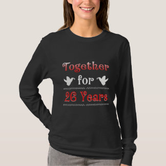 26th Anniversary Gift T-Shirt For Couples