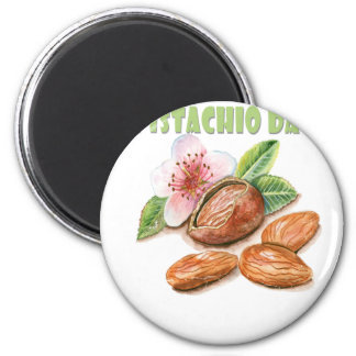 26th February - Pistachio Day - Appreciation Day Magnet