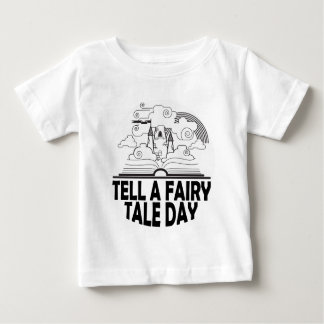26th February - Tell A Fairy Tale Day Baby T-Shirt