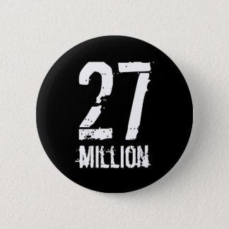 27 million 6 cm round badge