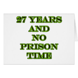27 No prison time Card