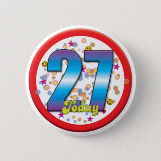 27th Birthday Today v2 6 Cm Round Badge