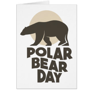 27th February - Polar Bear Day Card