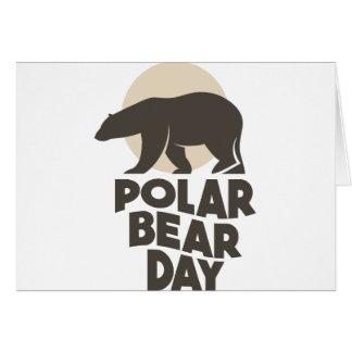 27th February - Polar Bear Day Card