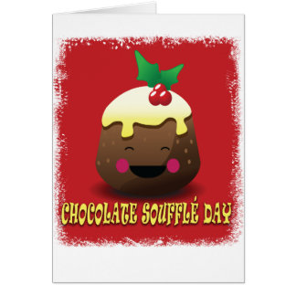 28th February - Chocolate Souffle Day Card