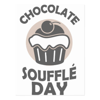 28th February - Chocolate Soufflé Day Postcard