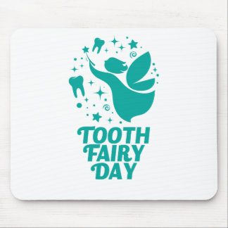 28th February - Tooth Fairy Day Mouse Pad