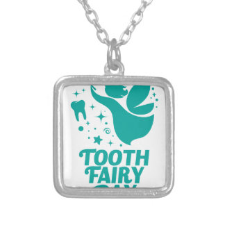 28th February - Tooth Fairy Day Silver Plated Necklace