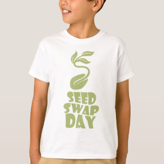 28th January - Seed Swap Day - Appreciation Day T-Shirt