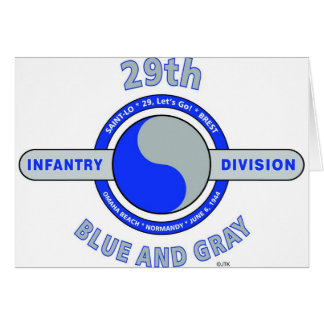 "29TH INFANTRY DIVISION ""BLUE AND GRAY"" CARD"