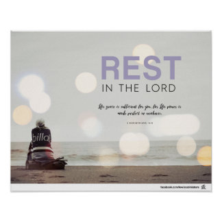 2 Corinthians 12:9 - Rest in the Lord Poster
