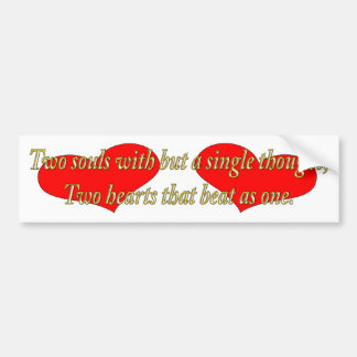 2 hearts beat as 1 bumper sticker