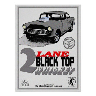 2 lane black top whiskey poster