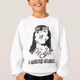 2-much-sauce sweatshirt