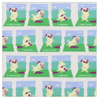 2 Steps Forward, 0 Steps Back Motivational Pug Dog Fabric