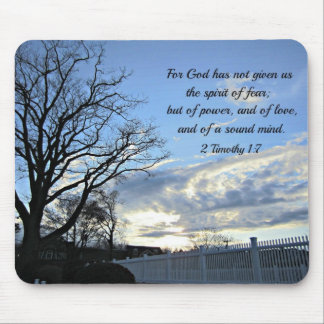 2 Timothy 1:7 For God has not given us the spirit Mouse Pad
