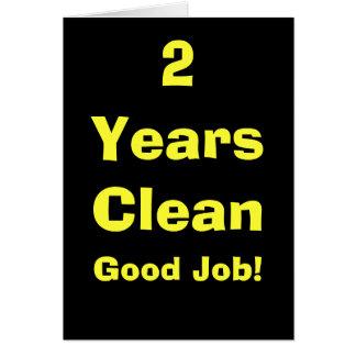 2 Years Clean Good Job! Card