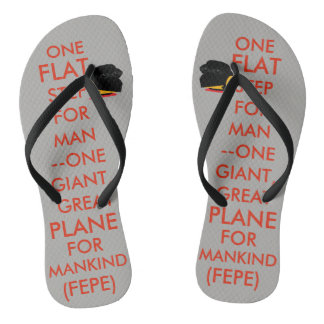 "(#2a) FEPE ""ONE FLAT STEP FOR MAN..."" (FLIPFLOPS) Thongs"