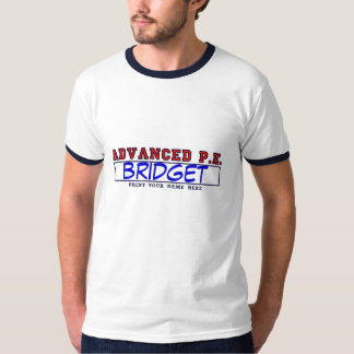 #2ADVANCEDPEprint, bridget T-Shirt