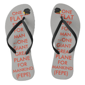 "(#2b) FEPE ""ONE FLAT STEP FOR MAN..."" (FLIPFLOPS) Thongs"