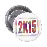 2k15 2015 pinback button