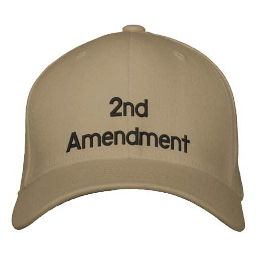 2nd Amendment Hat Embroidered Hat