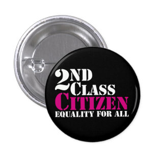 2nd Class Citizen 3 Cm Round Badge