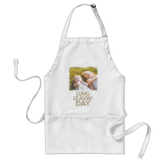 2nd February - Lung Leavin' Day - Appreciation Day Standard Apron