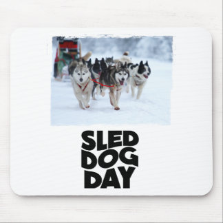 2nd February - Sled Dog Day Mouse Pad