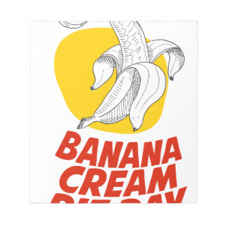 2nd March - Banana Cream Pie Day Notepad