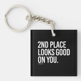 2nd place looks good on you -   Running Fitness -. Key Ring