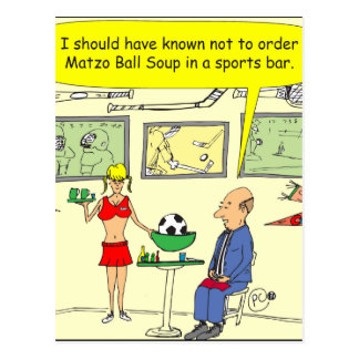 307 matzo ball sports bar cartoon postcard