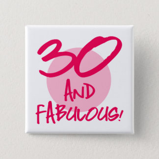 30 And Fabulous 15 Cm Square Badge