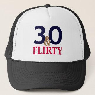 30 and Flirty 30th Birthday Trucker Hat