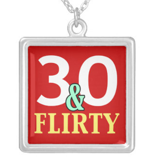 30 and Flirty Necklace